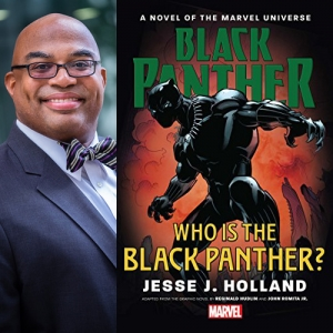 """Jesse J. Holland will share his novel, """"Black Panther: Who is the Black Panther?"""" at a NPC Headliners Book Event on Feb. 27 at 6:30 p.m."""