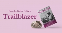 "NPC Book Rap: Dorothy Butler Gilliam - ""Trailblazer"""