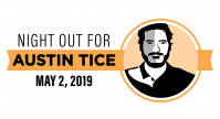 NIGHT OUT FOR AUSTIN TICE - April 5 Update/Briefing