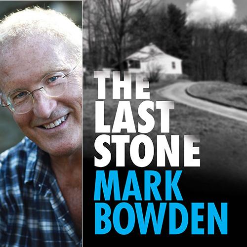 Mark Bowden - The Last Stone