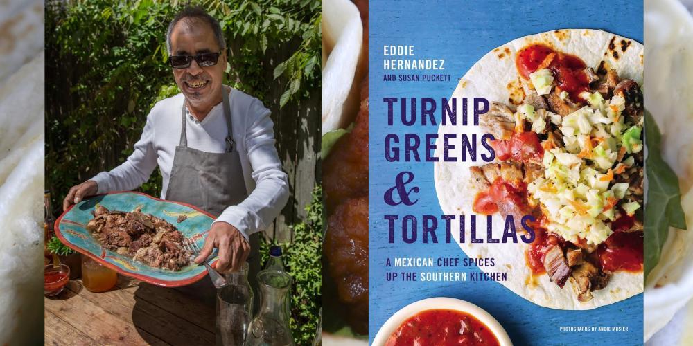 Eddie Hernandez - Turnip Greens & Tortillas