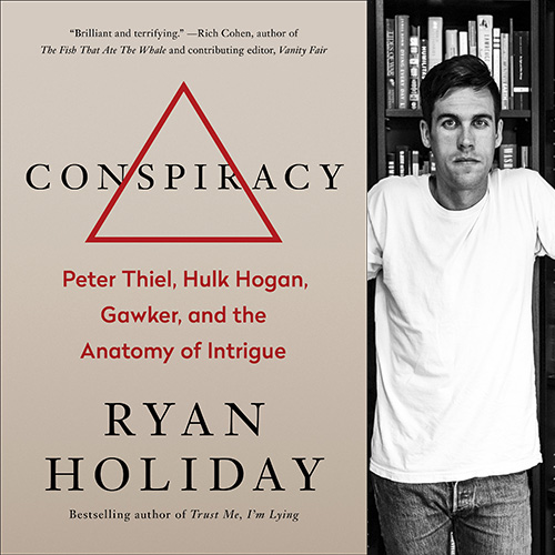 Ryan Holiday - Conspiracy