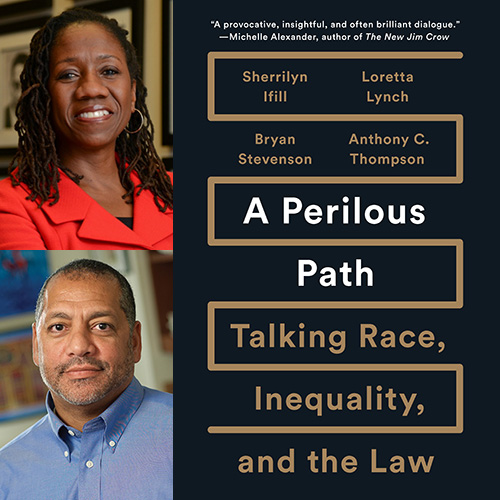Sherrilyn Ifill and Anthony Thompson - A Perilous Path