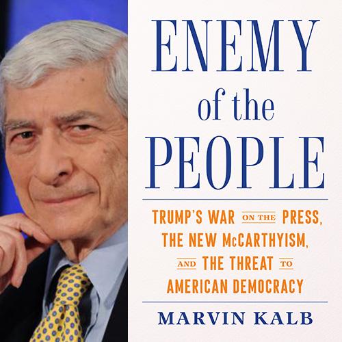 Marvin Kalb - Enemy of the People