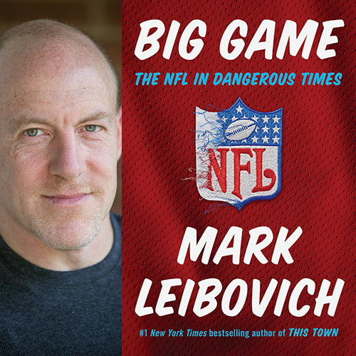 Mark Leibovich - Big Game